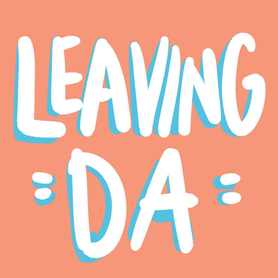 Leaving deviantart by Zippora