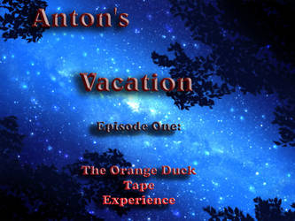 Anton's Vacation -Episode One- by Komi-Tsuku