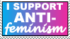 I Support Anti-Feminism by DontNeedFeminism
