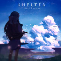 Kyle Landry - Shelter by Shyua