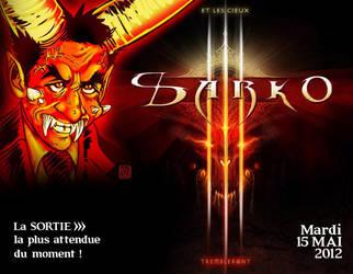 sarko 3 sortie nationale le Mardi 15 Mai !!! by mekolai