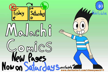 Malachi Comics Promo: New Schedule by cheesymack11