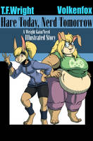 Hare Today, Nerd Tomorrow (Ebook Cover) by Mytransformations