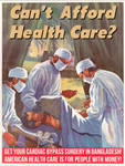 Can't Afford Health Care? by poasterchild