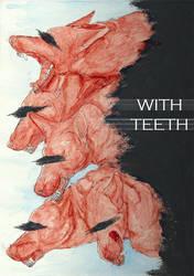 with teeth by n-creeps
