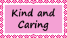 Kind And Caring stamp by TotallyDeviantLisa