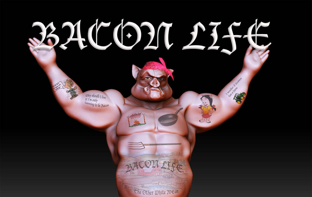 BaconLife by KennBaker
