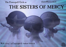 The Sisters of Mercy by mkhx