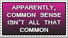 Common Sense Stamp by LShepherd