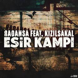 Radansa ft. Kizilsakal - Esir Kampi (cover) by HGurcan