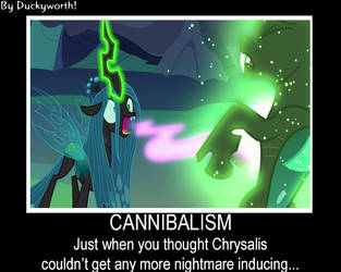 Changeling Cannibalism Motivational Poster by Duckyworth