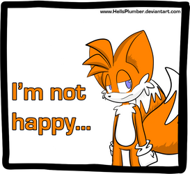 I'm not happy by HellsPlumber