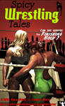 Spicy Wrestling Tales # 14 On Sale! by Charlierock2