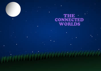 The Connected Worlds by SilentDeathAvenger