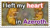 Left My Heart in Azeroth Stamp by quazo