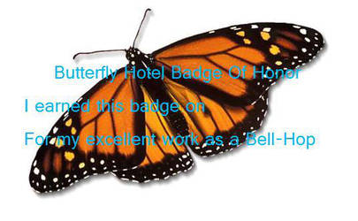 Butterfly Hotel Badge of Honor by kailkat007