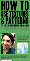 How to use textures + patterns by KingofPawns