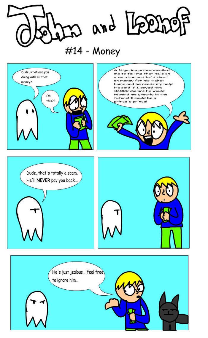 John and Loonof comic #14 - Money by John-and-Loonof