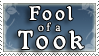 Fool of a Took stamp by purgatori