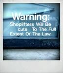 Shoplifters Will Be cute by LfuckinD