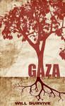 GAZA WILL SURVIVE by Psycho287