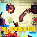 My Homies Still - Lil Wayne / Big Sean by touw