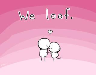 we loaf by Kiwimyu