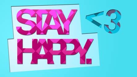Stay Happy by VBAadmin