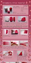 Strawberry Slice Tutorial -2- by QueEnOfNights