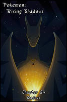 Pokemon: Rising Shadows - Chapter Six by Petuniabubbles