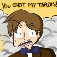You Shot My TARDIS! by WaywardDoodles