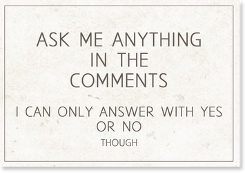 Ask Me Anything by LeafeonGold