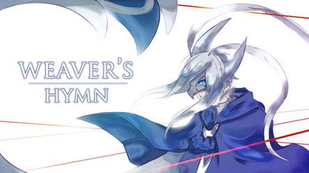 Weaver's Hymn by Chirpy-chi