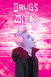 Drugs and Wires Kickstarter is now LIVE! by cryo-draws