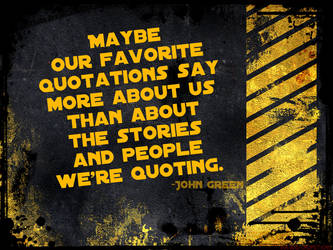John Green - Favorite Quotations by Ink-and-Chopsticks