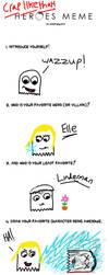 Heroes Meme by wackiest