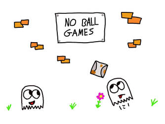 No Ball Games by wackiest