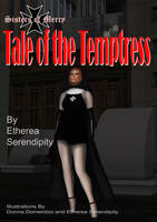 Sisters of Mercy - Tale of the Temptress: Prologue by EthereaS