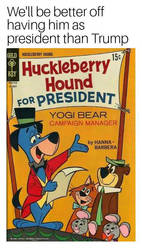 Huckleberry Hound as President Meme by DallasNetwork