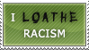 I loathe Racism by Nocturael