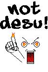 NOT DESU by Abfc
