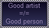 Good artist doesn't mean good person by ColossalStinker