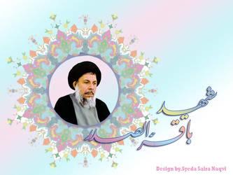 shaheed Baqar al sadar by SyedaSairaNaqvi