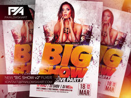 BIG SHOW v2 Party Flyer Template by pawlowskiart