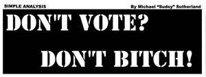 SA 24AUG10 Dont Vote by SudsySutherland