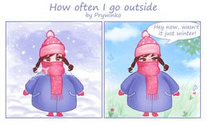 How often i go outside by Prywinko