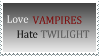 Love Vampires Hate Twilight by jocund-slumber