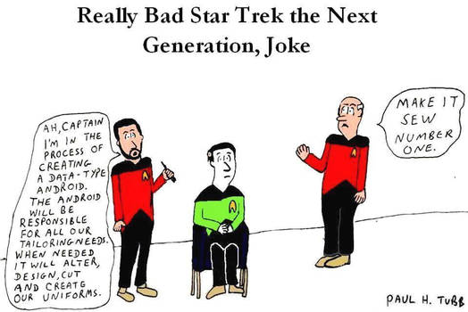 Really Bad Star Trek the Next Generation Joke by Someonelikemyself