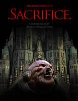 Sacrifice the Director's Cut by sittingducky