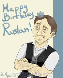 Ruslan B-Day 2018 by BlueWolfie17